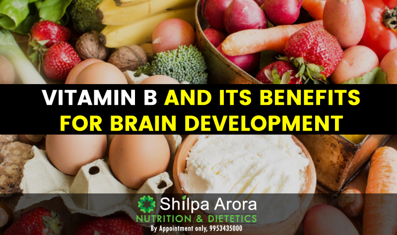 Vitamin B And Its Benefits For Brain Development