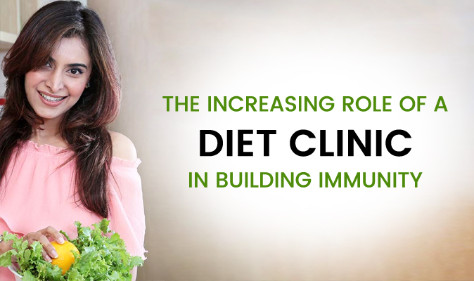 The Increasing Role Of A Diet Clinic In Building Immunity
